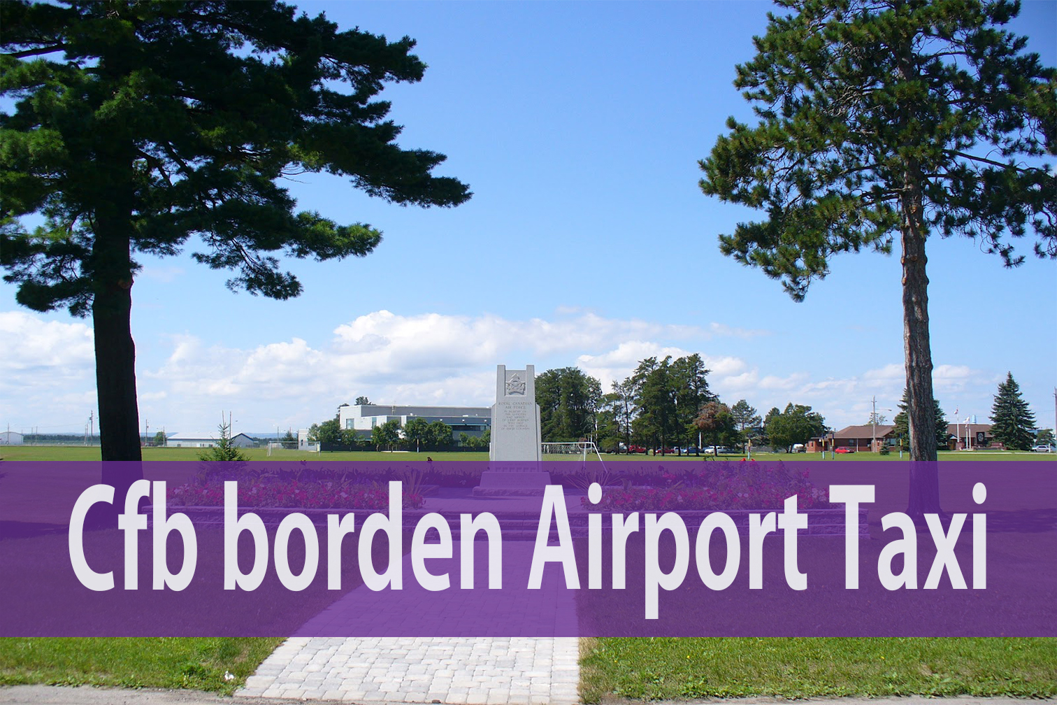 Cfb borden Airport Taxi