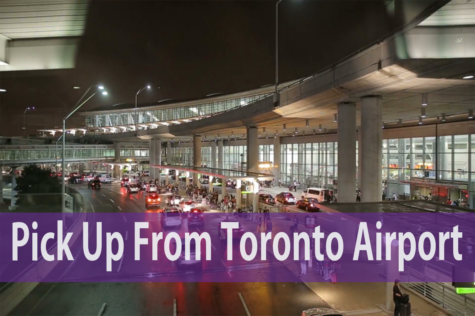 Pick Up From Toronto Airport